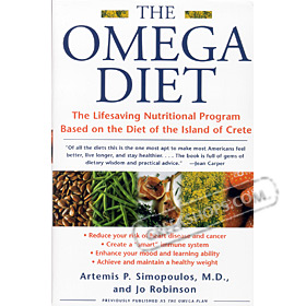Omega Diet : The Lifesaving Nutritional Program Based on the Diet of the Island of Crete