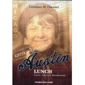 Austin Lunch : Greek-American Recollections