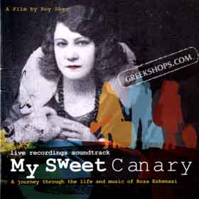 My Sweet Canary - Original Soundtrack from the movie about Rosa Eskenazi