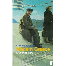 Modern Greece: A Short History, CM. Woodhouse (In English)