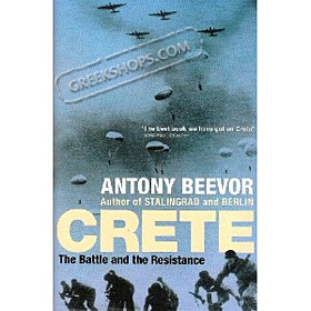 Crete: The Battle and the Resistance , Antony Beevor (In English)