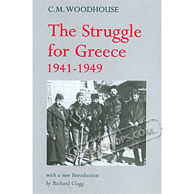 The Struggle for Greece 1941-1949 (In English)