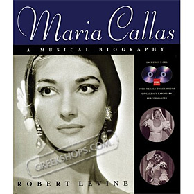 Maria Callas: A Musical Biography , Robert Levine (Book + 2 CD)