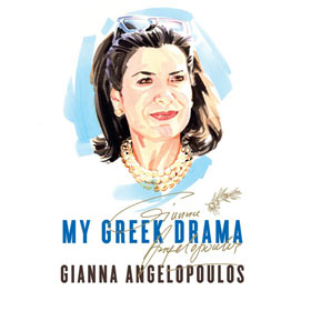 My Greek Drama, by Gianna Angelopoulos, In English w/ Free Shipping!