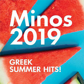 Minos 2019 Summer Hits, Top Greek Music Summer Hits