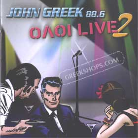 John Greek 88.6, Oloi Live 2 (2 CD Set)