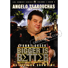 Angelo Tsarouchas: Bigger Is Better DVD (NTSC)