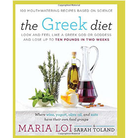 The Greek Diet: Look and Feel like a Greek God or Goddess and Lose up to Ten Pounds in Two Weeks, In