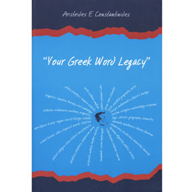 Your Greek Word Legacy, by Aristeides E. Constantinides, In English