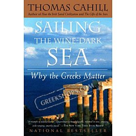 Sailing the Wine-Dark Sea, Thomas Cahill (In English)