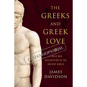 The Greeks and Greek Love, James Davidson (In English)