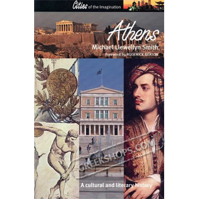 Athens: A Cultural and Literary History (Cities of the Imagination), by Michael Llewellyn Smith