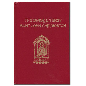 The Divine Liturgy of Saint John the Chrysostom, in Greek and English