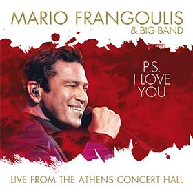 Mario Frangoulis and Big Band, PS. I Love you, Live From Athens Concert Hall