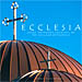 Ecclesia, Greek Orthodox Churches of the Chicago Metropolis, by Panos Fiorentinos (English)