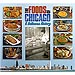 The Foods of Chicago - A Delicious History, by G. Bradley Publishing (in English) with DVD